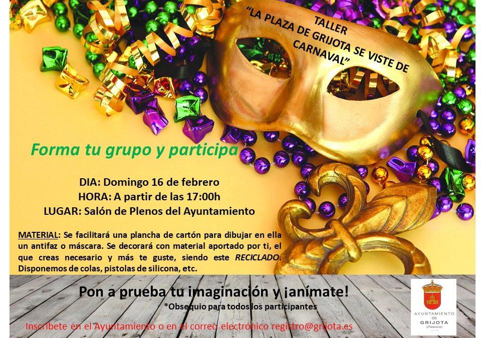 Taller » La Plaza de Grijota se viste de Carnaval «